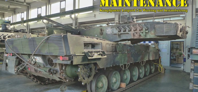 "Tankograd Publishing – In Detail: ""Leopard 2 Maintenance"""