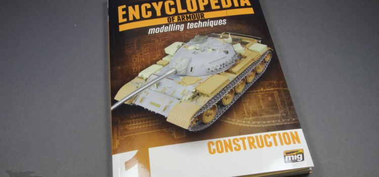 AMMO of Mig: Encyclopedia of Armour Modelling Techniques – Issue 1