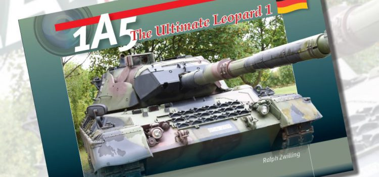 Trackpad Publishing: Leopard 1A5 – The ultimate Leopard 1  – Preview