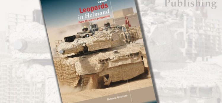 Trackpad Publishing: Danish Leopards in Helmand – From the crew's perspective