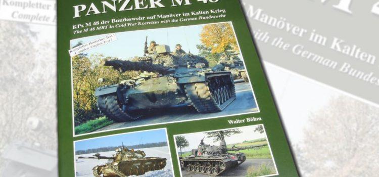 Tankograd Publishing: 'Cold War Warrior' – Panzer M 48