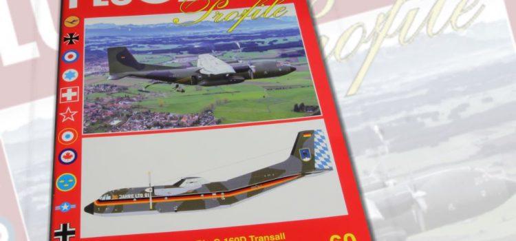 Unitec Medienvertrieb: C-160D Transall im Dienste der deutschen Luftwaffe