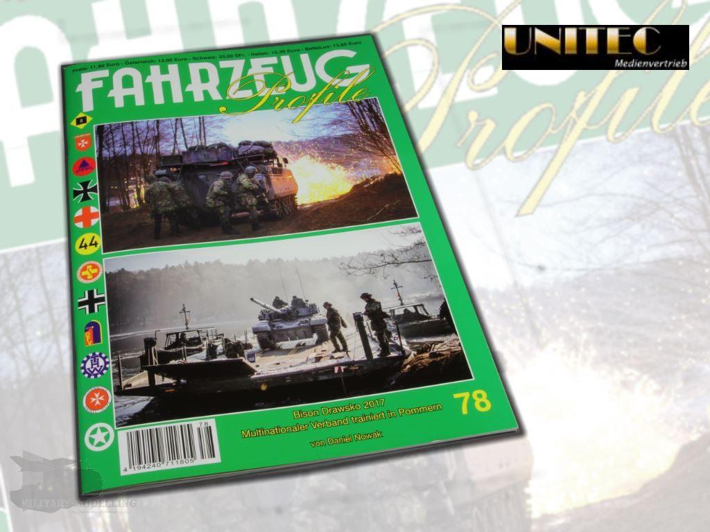 Unitec Medienvertrieb: Fahrzeug Profile 78 – Bison Drawsko 2017 Multinationale Übung in Pommern