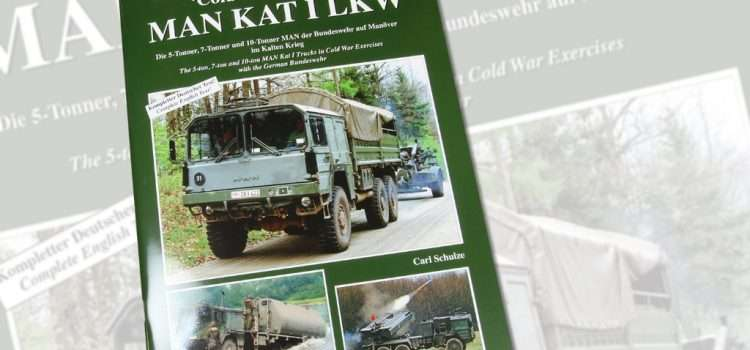 Tankograd Publishing: 'Cold War Warrior' MAN KAT I LKW