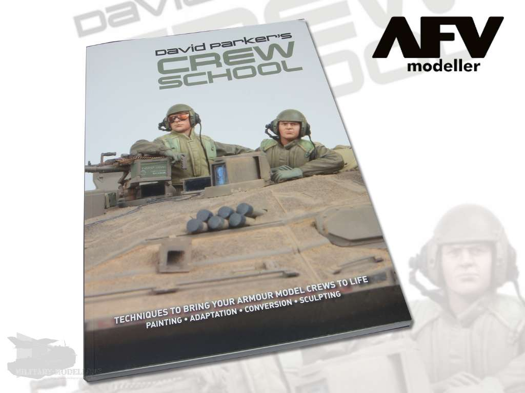 AFV Modeller: David Parker's Crew School