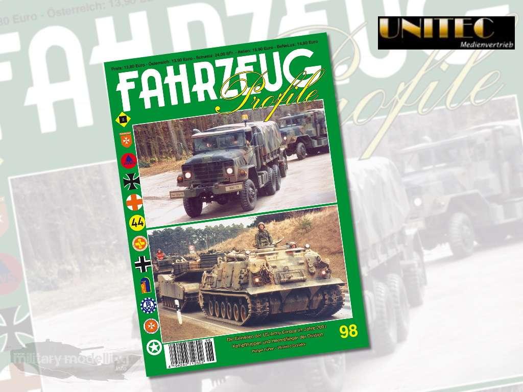Unitec Medienvertrieb: Fahrzeug Profile 98 – Die Einheiten der US Army Europa Im Jahre 2001