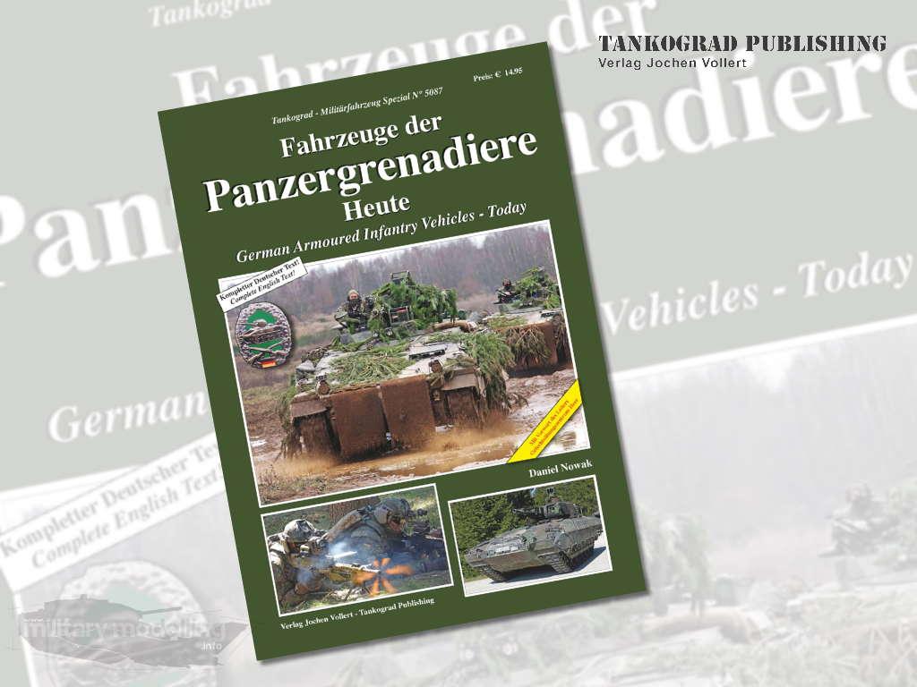 Tankograd Publishing: Militärfahrzeug Spezial 5087 – Fahrzeuge der Panzergrenadiere Heute