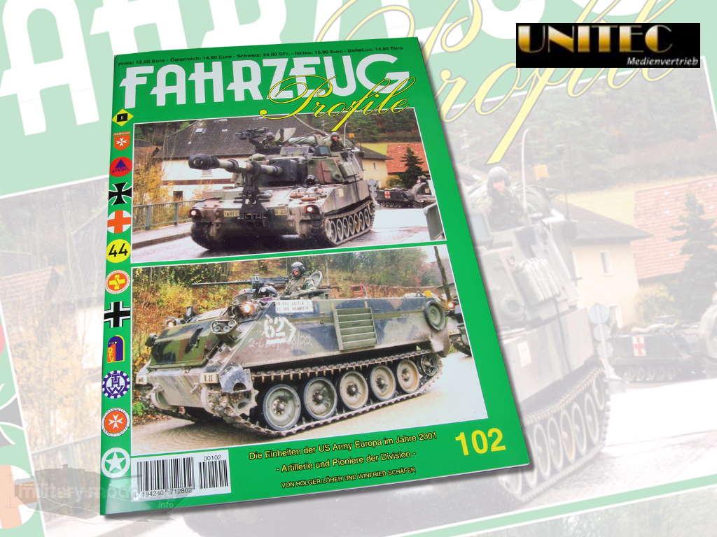 Unitec Medienvertrieb: Fahrzeug Profile 102 – Die Einheiten der US Army Europa Im Jahre 2001